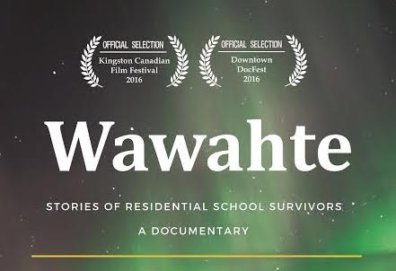 Read or Watch WAWAHTE: STORIES OF RESIDENTIAL SCHOOL SURVIVORS