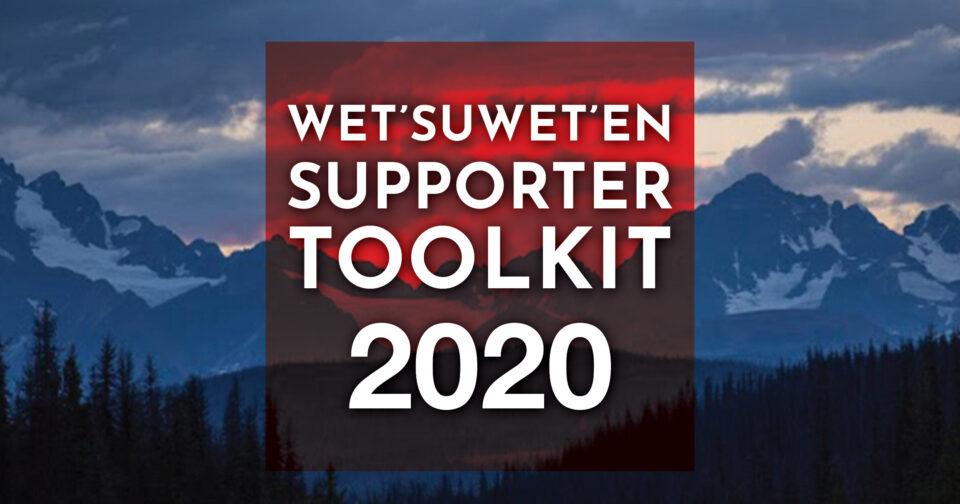 Wet'suwet'en Supporter Toolkit 2020